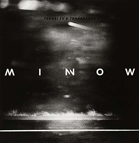 Trembles & Temperance - Minnow - Musik - ANCHOR EIGHTY FOUR - 0029741976474 - November 27, 2014