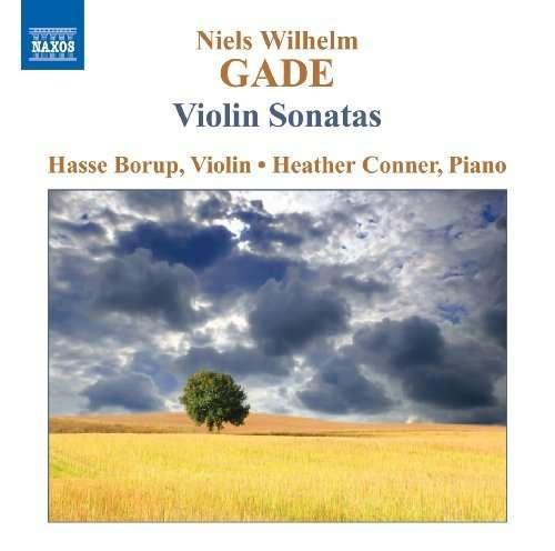 Niels Wilhelm Gade - Violin Sonatas Nos. 1-3 - Hasse Borup (violin) & Heather Conner (piano) - Musik - NAXOS - 0747313052479 - November 25, 2009