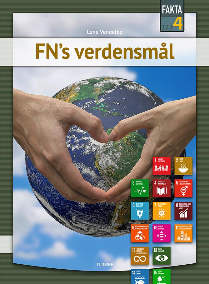 Fakta 4: FN's verdensmål - Lene Vendelbo - Bøger - Turbine - 9788740671483 - September 15, 2021