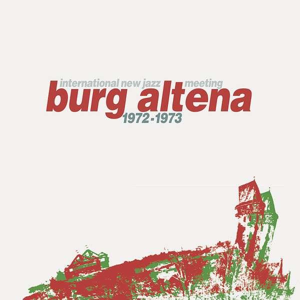 International New Jazz Meeting Burg Altena 1972 - 1973 - International New Jazz Meeting Burg Altena 1972  - Musik -  - 0000005126490 -