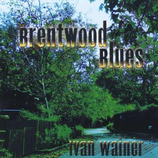 Brentwood Blues / Various - Brentwood Blues / Various - Musik -  - 0029882567494 - April 1, 2014