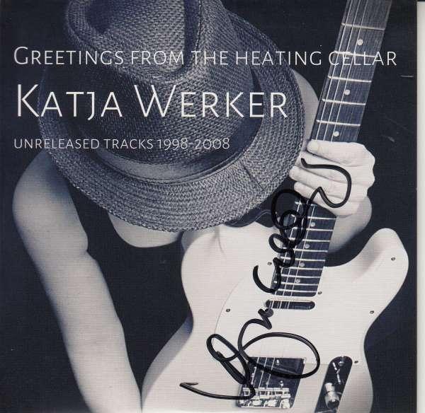Greetings From The Heating Cellar - Unreleased Tracks 1998 - 2008 (signiert) - Katja Werker - Musik -  - 0000009896505 -