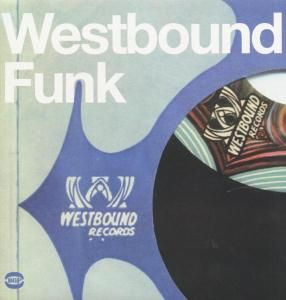 Westbound Funk - Various Artists - Musik - ACE RECORDS - 0029667515511 - July 28, 2008