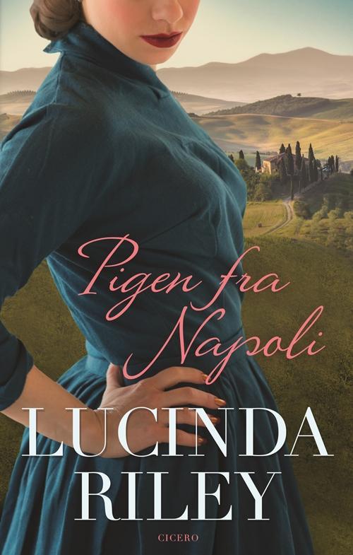 Pigen fra Napoli - Lucinda Riley - Bøger - Cicero - 9788763846516 - 26. mai 2016