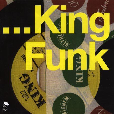 King Funk - Various Artists - Musik - BEAT GOES PUBLIC - 0029667513517 - November 27, 2000