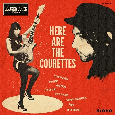 Here Are The Courettes - The Courettes - Musik - CARGO DUITSLAND - 5020422053519 - July 16, 2021