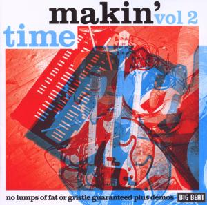 No Lumps Of Fat Or Gristle - Makin' Time - Musik - BIG BEAT - 0029667428521 - February 23, 2009