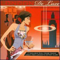 London Deluxe - V/A - Musik - MVD - 0030206086522 - September 26, 2013