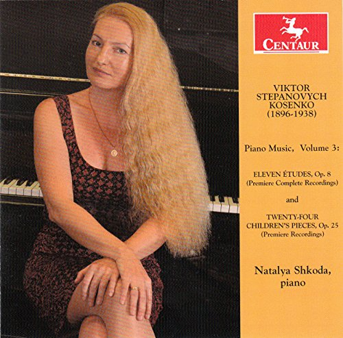 Piano Music 3 - Kosenko / Shkoda,natalya - Musik - Centaur - 0044747344522 - November 13, 2015