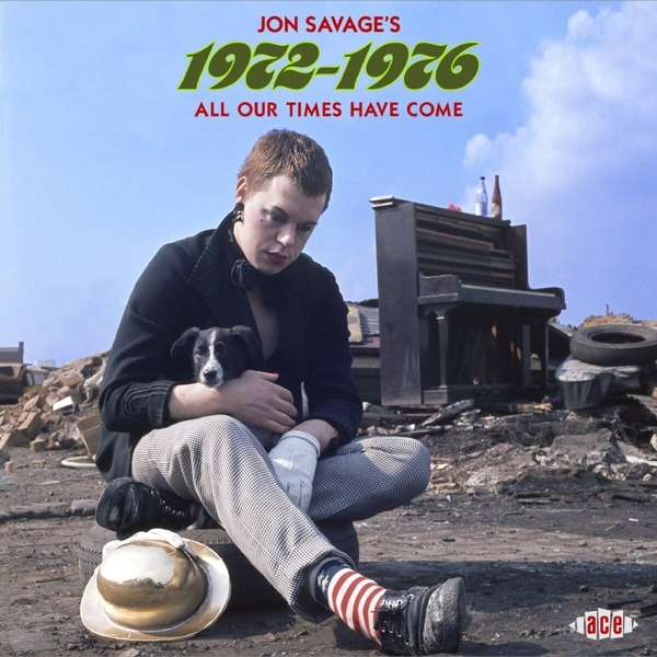 Jon Savages 1972-1976 - All Our Times Have Come - Various Artists - Musik - ACE - 0029667101523 - March 26, 2021