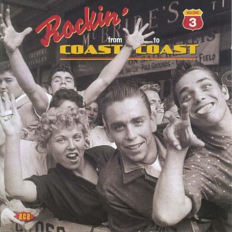 Rocking From Coast ..V.3 - V/A - Musik - ACE - 0029667198523 - April 26, 2004