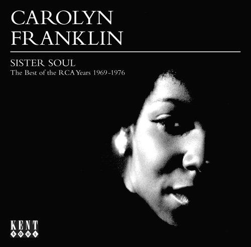 Sister Soul - Carolyn Franklin - Musik - KENT SOUL - 0029667226523 - May 4, 2006