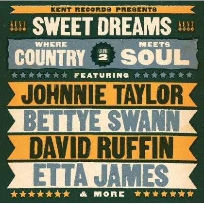 Sweet Dreams - Where Country Meets Soul - Various Artists - Musik - KENT - 0029667239523 - May 27, 2013