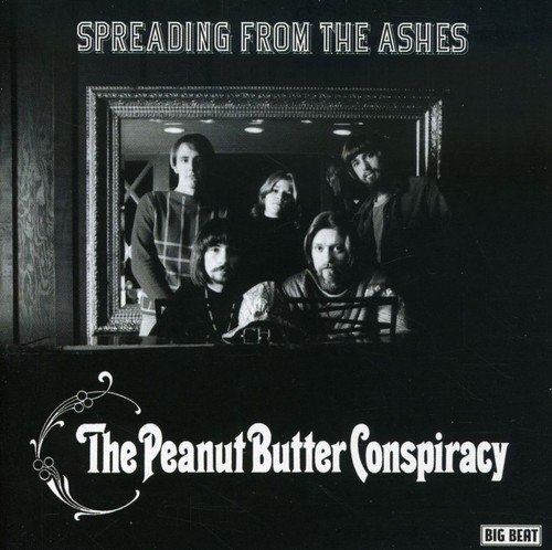 Spreading The Ashes - Peanut Butter Conspiracy - Musik - BIGBEAT - 0029667424523 - April 7, 2005