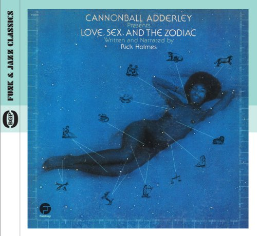 Love , Sex And The Zodiac - Cannonball Adderley - Musik - BGP - 0029667523523 - July 28, 2011