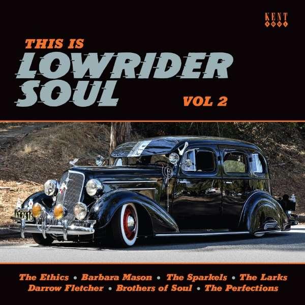This Is Lowrider Soul Vol.2 - V/A - Musik - KENT SOUL - 0029667104524 - November 26, 2021
