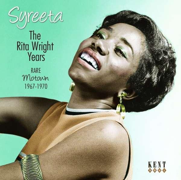 Rita Wright Years - Syreeta - Musik - KENT SOUL - 0029667245524 - October 6, 2016