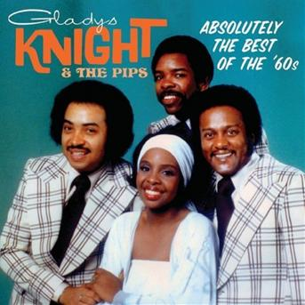 Absolutely the Best: the 60's - Knight,gladys & Pips - Musik - VARESE SARABANDE - 0030206178524 - September 8, 2009