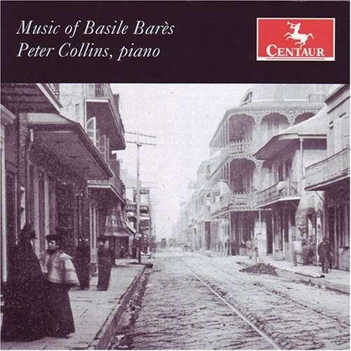 Music of Basile Bares - Peter Collins - Musik -  - 0044747283524 - July 24, 2007