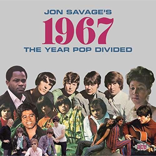 1967 - Savage, Jon.=V/A= - Musik - ACE - 0029667079525 - April 6, 2017