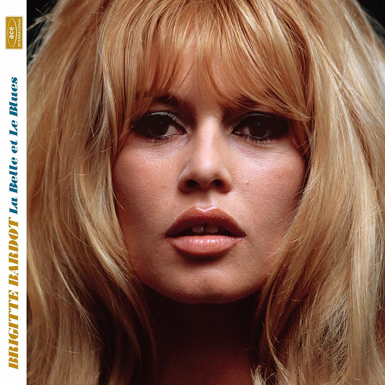 La Belle Et Le Blues - Brigitte Bardot - Musik - ACE - 0029667095525 - February 28, 2020