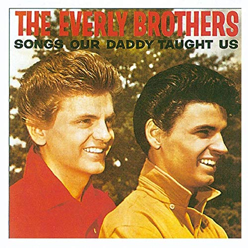 Songs Our Daddy... - Everly Brothers - Musik - ACE RECORDS - 0029667107525 - December 31, 1993