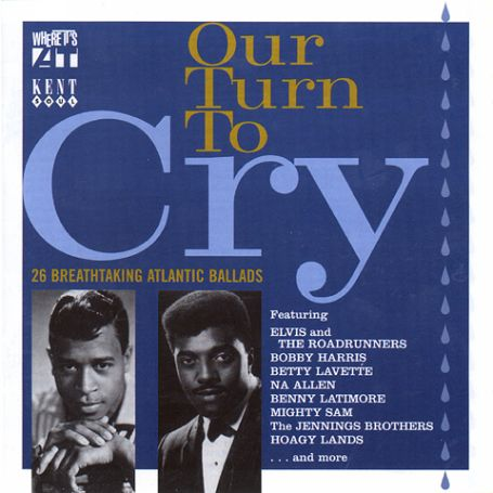 Our Turn To Cry - V/A - Musik - ACE - 0029667219525 - March 29, 2001