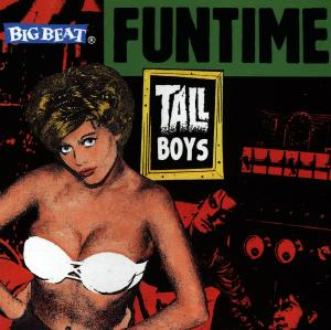 Funtime - Tall Boys - Musik - BIG BEAT - 0029667417525 - August 31, 1998
