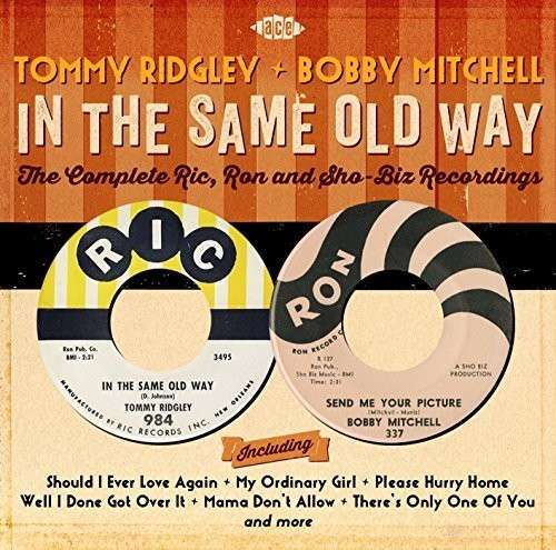 In The Same Old Way - Ridgley, Tommy & Bobby Mitchell - Musik - ACE - 0029667072526 - July 2, 2015