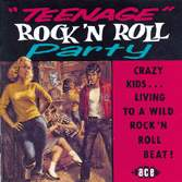 Teenage Rock'n'roll Party - V/A - Musik - ACE - 0029667155526 - September 26, 1994