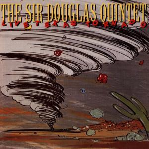 Live Texas Tornado - Sir Douglas Quintet - Musik - TAKOMA - 0029667986526 - September 28, 1998