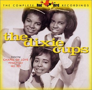 Complete Red Bird Recordings - Dixie Cups - Musik - VARESE SARABANDE - 0030206637526 - August 13, 2002