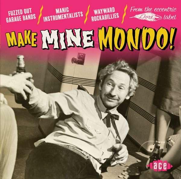 Make Mine Mondo! - V/A - Musik - ACE - 0029667088527 - July 5, 2018