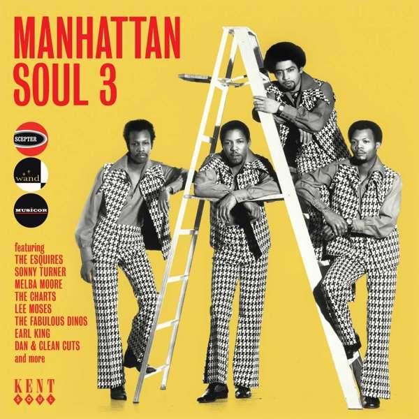 Manhattan Soul 3 - V/A - Musik - KENT SOUL - 0029667078528 - February 3, 2017