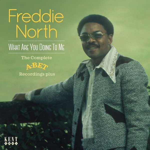 What Are You Doing To Me - Freddie North - Musik - KENT SOUL - 0029667081528 - May 4, 2017