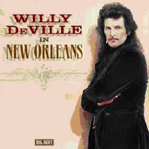 In New Orleans - Willy Deville - Musik - BIG BEAT RECORDS - 0029667429528 - March 26, 2012