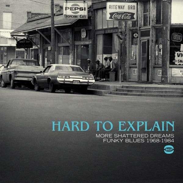 Hard To Explain - V/A - Musik - BGP - 0029667528528 - October 30, 2014