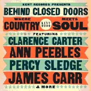 Behind Closed Doors - Where Country Meet Soul - Various Artists - Musik - KENT - 0029667237529 - June 18, 2012
