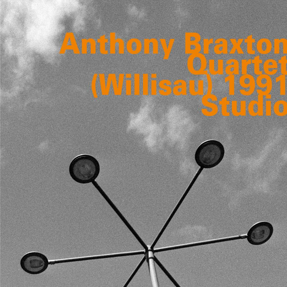 Willisau 1991 - Anthony -Quartet- Braxton - Musik - HATOLOGY - 0752156073529 - April 1, 2018