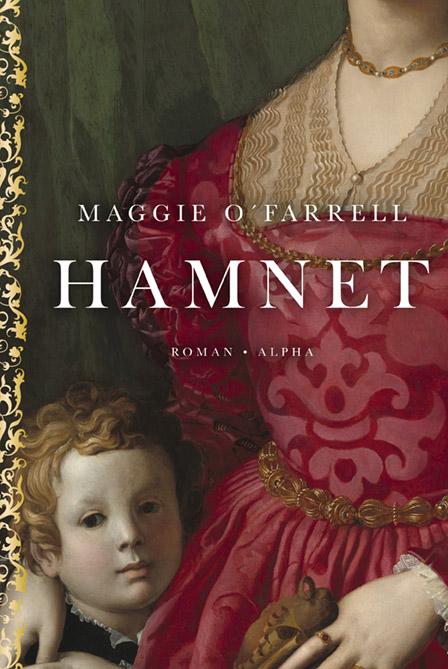Hamnet - Maggie O'Farrell - Bøger - Alpha Forlag - 9788772390529 - August 19, 2021
