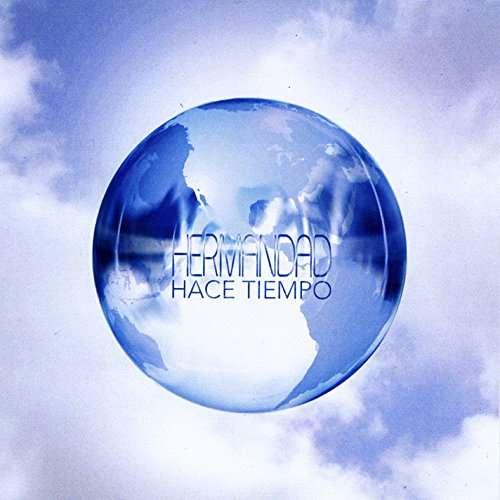 Hace Tiempo - Hermandad - Musik - Jaz Trax Records - 0029882564530 - March 20, 2015