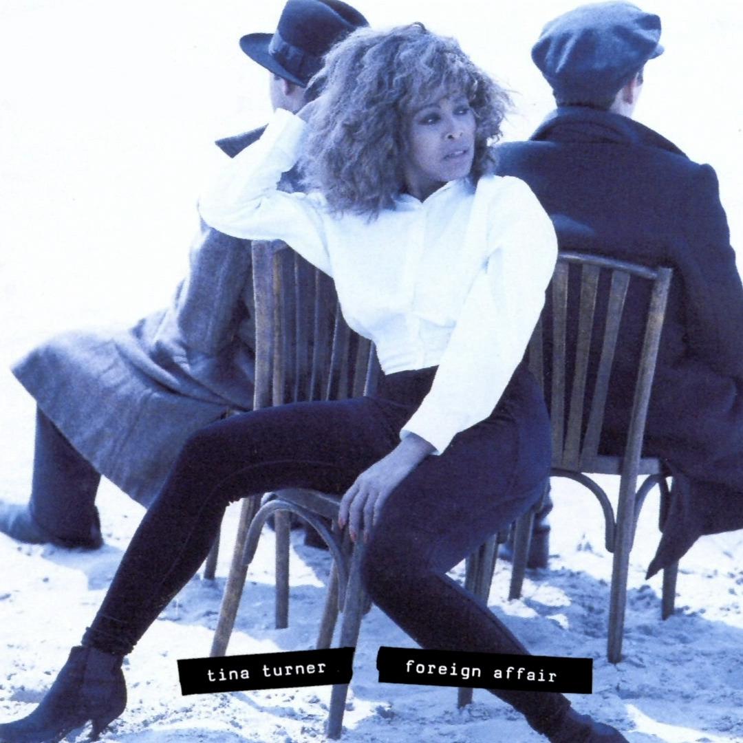 Foreign Affair - Tina Turner - Musik - PLG - 0190295176532 - July 16, 2021