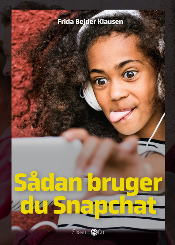Maxi: Sådan bruger du Snapchat - Frida Bejder Klausen - Bøger - Straarup & Co - 9788770186537 - March 1, 2020
