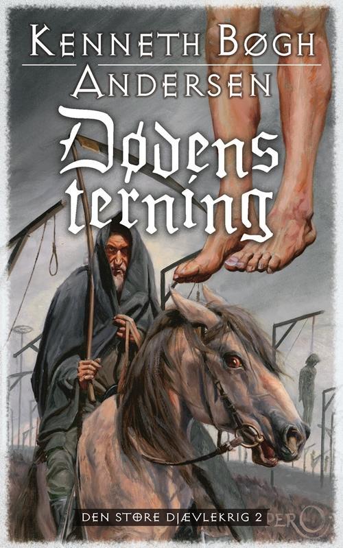 Den store Djævlekrig: Dødens terning - Kenneth Bøgh Andersen - Bøger - Høst og Søn - 9788763811538 - April 30, 2009