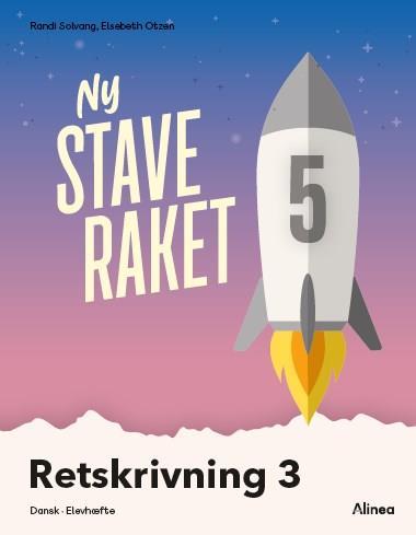 Ny Staveraket: Ny Staveraket, Fase 5, Retskrivning 3 - Elsebeth Otzen; Randi Solvang - Bøger - Alinea - 9788723540539 - June 10, 2021