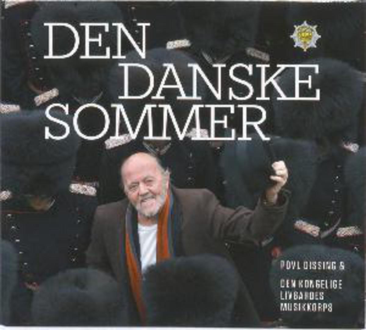 Den Danske Sommer - Povl Dissing & den Kongelige Livgardes Musikkorps - Musik - STV - 5705633301559 - May 23, 2013