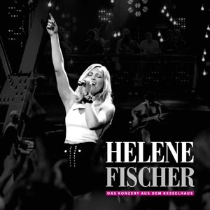 Das Konzert Aus Dem Kesselhaus - Helene Fischer - Musik - POLYDOR - 0602557879575 - September 7, 2017