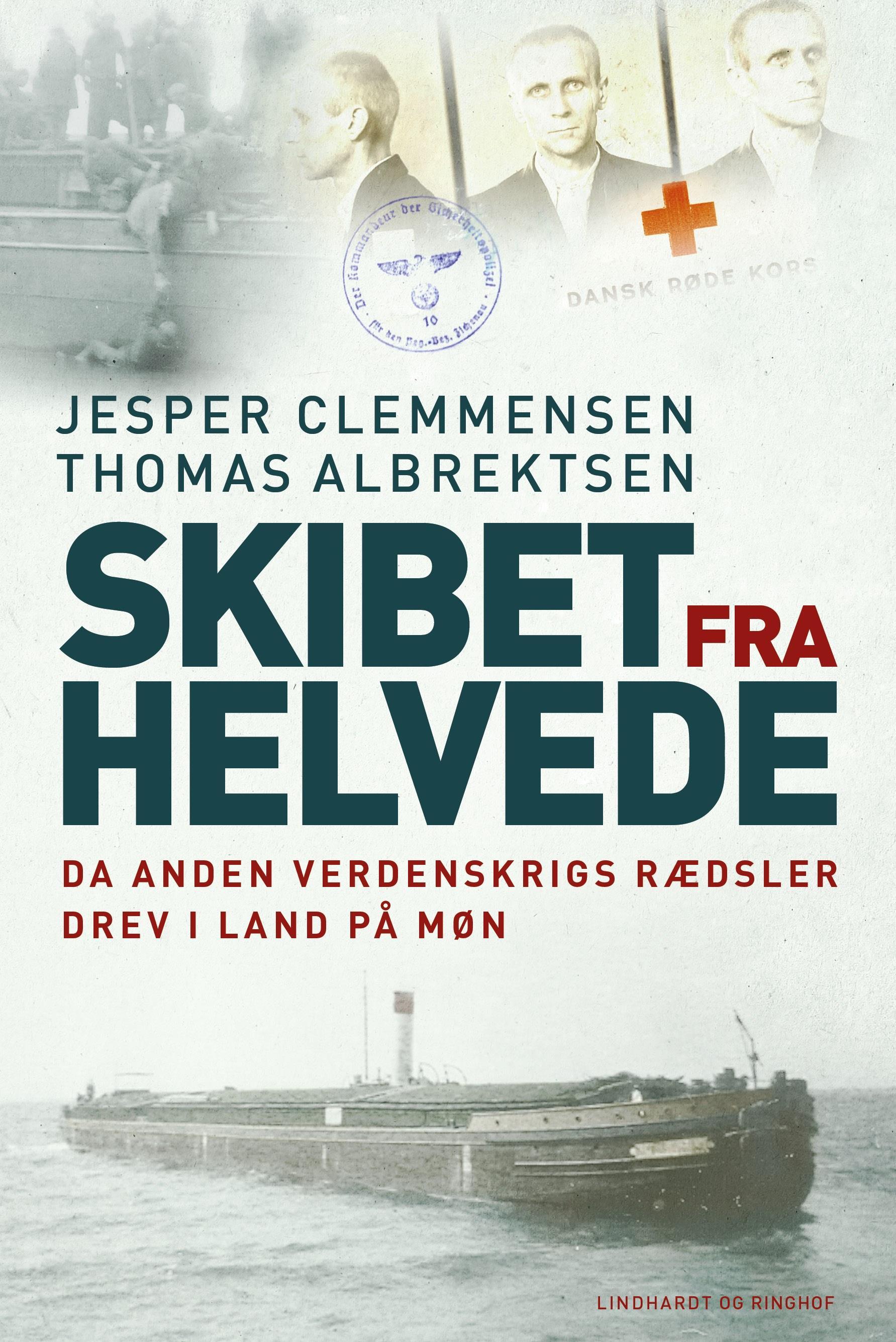 Skibet fra Helvede - Thomas Albrektsen; Jesper Clemmensen - Bøger - Lindhardt og Ringhof - 9788711909577 - May 3, 2021