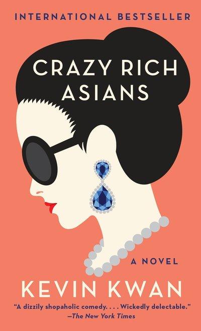Crazy Rich Asians - Crazy Rich Asians Trilogy - Kwan - Bøger - Knopf Doubleday Publishing Group - 9780804171588 - December 13, 1901