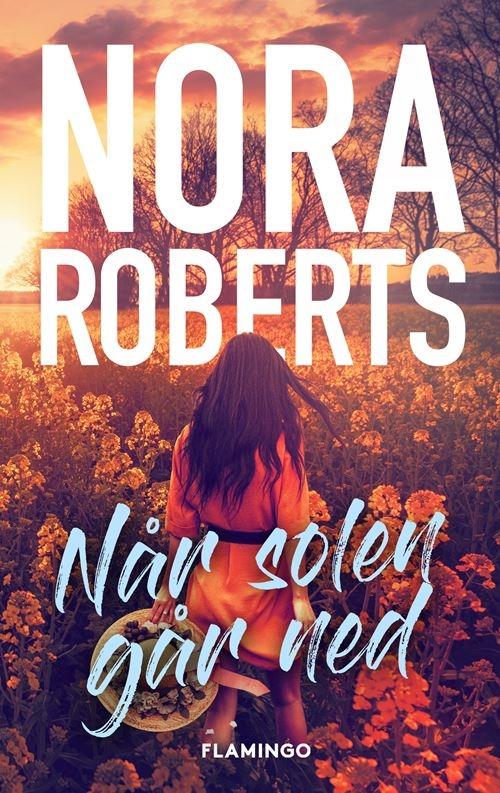 Når solen går ned - Nora Roberts - Bøger - Flamingo - 9788702320589 - September 16, 2021